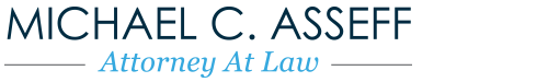 Michael C. Asseff Attorney at Law